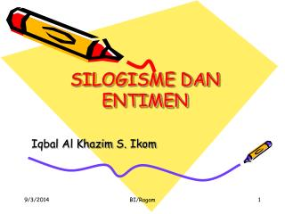 SILOGISME DAN ENTIMEN