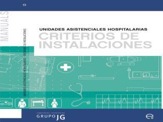 UNIDADES ENFERMERÍA HOSPITALES DE DÍA BLOQUE QUIRÚRGICO BLOQUE OBSTÉTRICO UCI URGENCIAS