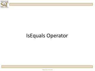 IsEquals  Operator