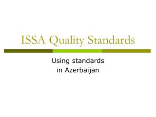 ISSA Quality Standards