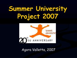 Summer University Project 2007