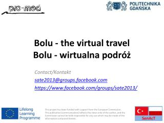 Bolu - the virtual travel Bolu - wirtualna podróż