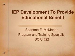 IEP Development To Provide Educational Benefit