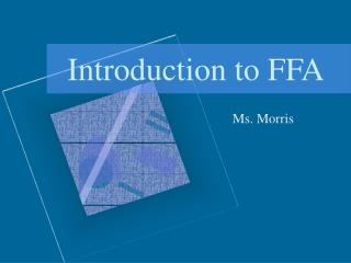Introduction to FFA