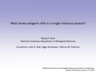 What drives antigenic drift in a single influenza season?