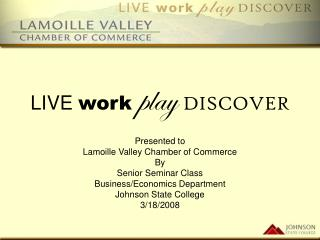 LIVE  work  play  DISCOVER