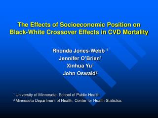 The Effects of Socioeconomic Position on Black-White Crossover Effects in CVD Mortality
