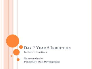 Day 7 Year 2 Induction