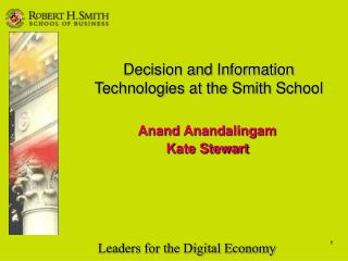 Decision and Information Technologies at the Smith School