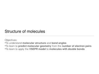 Structure of molecules