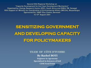 SENSITIZING GOVERNMENT AND DEVELOPING CAPACITY FOR POLICYMAKERS
