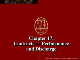 Chapter 17: Contracts   Performance  and Discharge