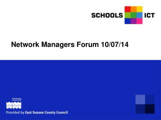 Network Managers Forum 10/07/14