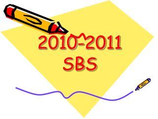 2010-2011  SBS