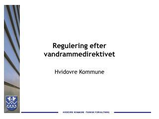 Regulering efter vandrammedirektivet