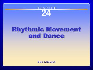 Chapter 24 Rhythmic Movement and Dance