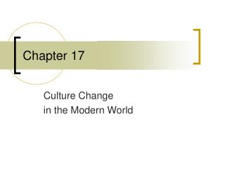 Culture Change  in the Modern World