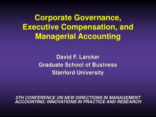 Corporate Governance,  Executive Compensation, and  Managerial Accounting