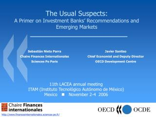 The Usual Suspects: A Primer on Investment Banks' Recommendations and Emerging Markets