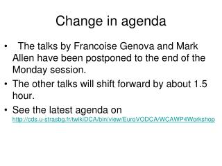 Change in agenda