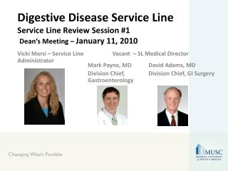 Digestive Disease Service Line Service Line Review Session #1 Dean's Meeting –  January 11, 2010