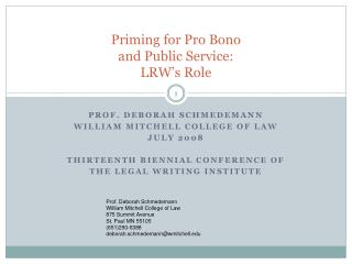 Priming for Pro Bono  and Public Service:   LRW's Role