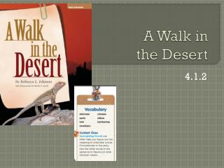 A Walk in  the Desert