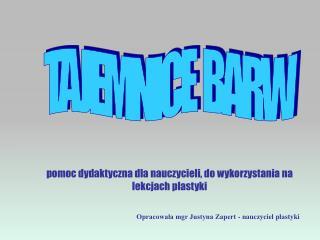 TAJEMNICE  BARW