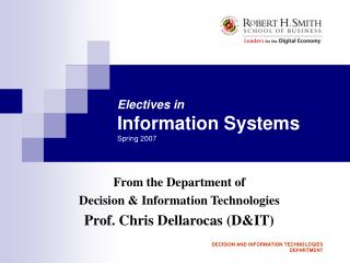 Electives in Information Systems Spring 2007