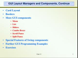 GUI Layout Managers and Components, Continue