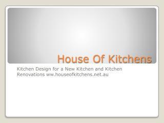 Kitchen Designer - Houseofkitchens.net.au