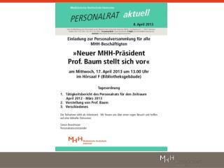 Dienstvereinbarung  �Die MHH auf dem Weg ins Jahr 2013�