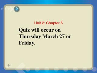 Quiz will occur on Thursday March 27 or Friday.