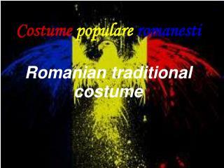 Costume  populare  romanesti Romanian traditional costume