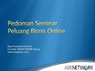 Pedoman Seminar Peluang Bisnis Online