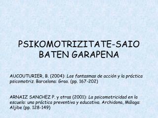 PSIKOMOTRIZITATE-SAIO BATEN GARAPENA