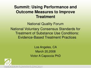 Summit: Using Performance and Outcome Measures to Improve Treatment
