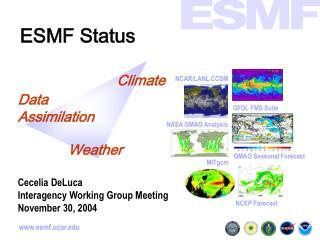 ESMF Status