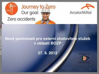Nové povinnosti pro externí zhotovitele služeb v oblasti BOZP 27 .  9. 2012