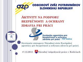 Aktivity na podporu bezpečnosti  a ochrany zdravia pri práci