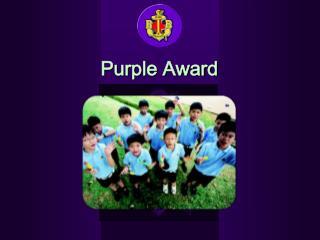 Purple Award