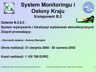 System Monitoringu i Osłony Kraju Komponent B.2