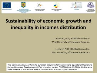 Sustainability of economic growth and inequality in incomes distribution