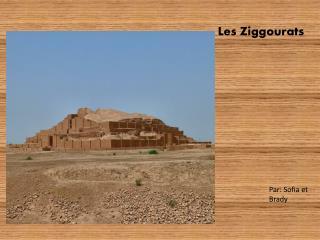 Les Ziggourats