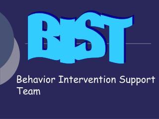 Behavior Intervention Support Team