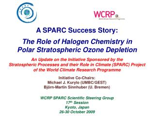 A SPARC Success Story: The Role of Halogen Chemistry in Polar Stratospheric Ozone Depletion