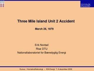 Three Mile Island Unit 2 Accident