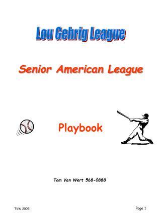 Lou Gehrig League