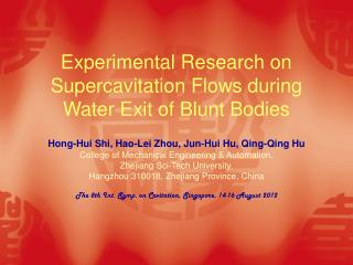 Experimental Research on Supercavitation Flows during Water Exit of Blunt Bodies