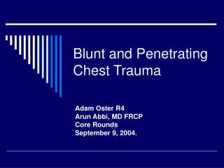 Blunt and Penetrating Chest Trauma